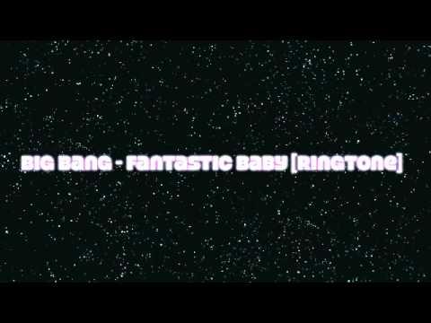 [Ringtone]Big Bang - Fantastic Baby [MP3/DL]