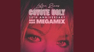 Coyote Ugly (Dave Audé MegaMix) YouTube Videos