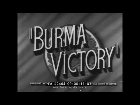1945 BRITISH DOCUMENTARY  BURMA CAMPAIGN  WORLD WAR II  42464