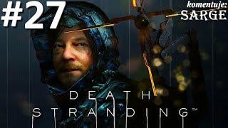 Zagrajmy w Death Stranding PL odc. 27 - Bomba z antymaterią