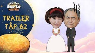 """Ngôi sao khoai tây trailer tập 62: Mẹ con Song Nghi """"một bước lên mây"""" khi trở thành vợ của ông Giàu"""