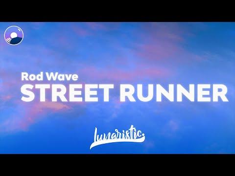 Rod Wave – Street Runner (Clean Version & Lyrics)