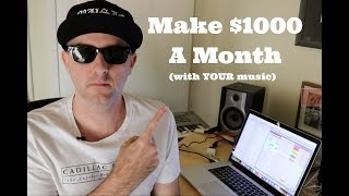 Make $1000 With Your Music This Month