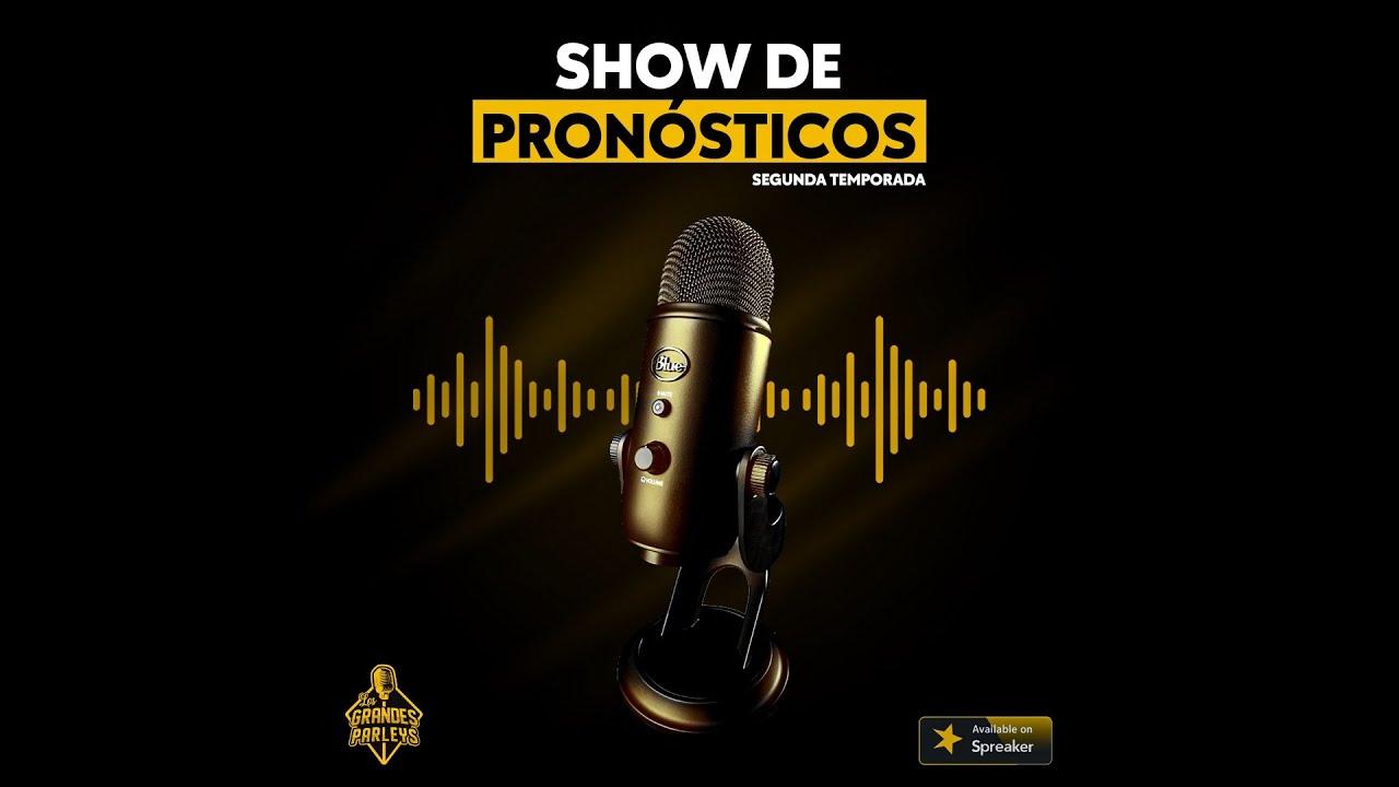 BOMBAZO DEL MES DE MAYO   EPISODIO 10   SHOW DE PRONOSTICOS   SEGUNDA TEMPORADA