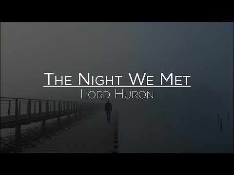 Lord Huron - The Night We Met (Letra en Español)