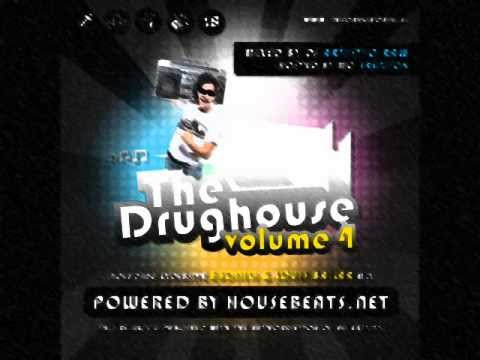 The Drughouse Vol.4 Mixed By: DJ NEYTAN Part.4(May 2012)