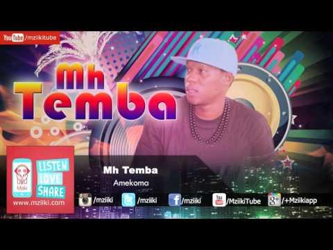 Amekoma | Mh Temba | Official Audio