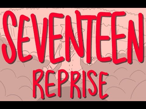 Seventeen Reprise (Heathers Animatic)