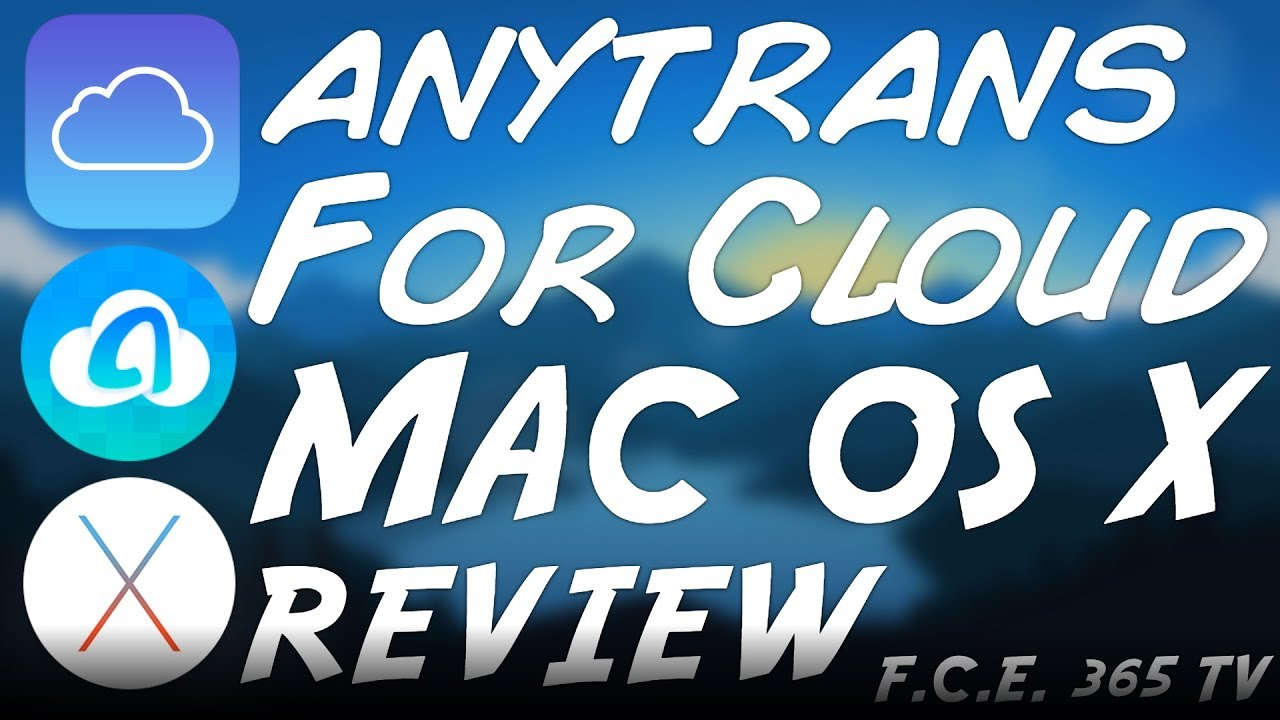 Download AnyTrans For Cloud (macOS) REVIEW   Cloud Management For Mac
