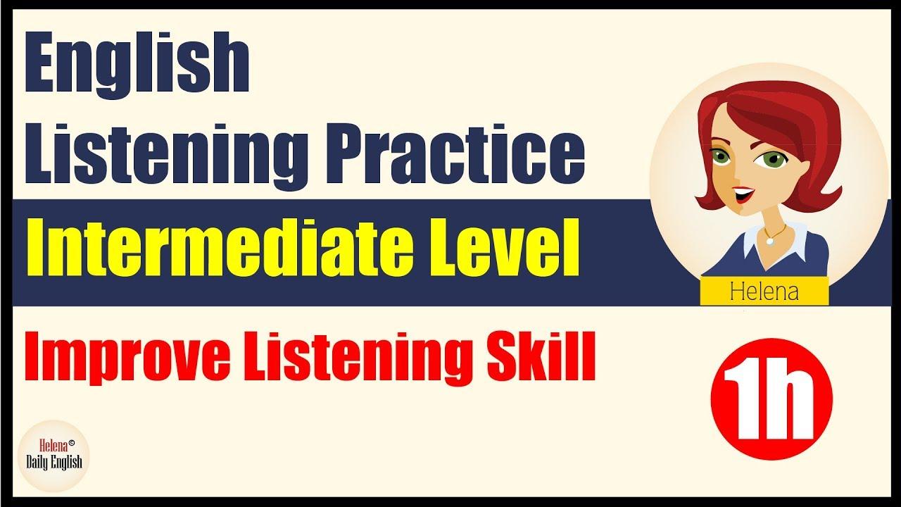 English Listening Practice (Intermediate Level 1h): DailyTopics