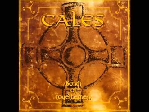 Cales - Bonds of Togetherness