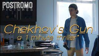 Chekhov's Gun | A 1-Minute Thriller* (Film Riot Stay at Home Challenge)