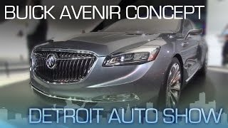 Buick Avenir Concept: Build This Car! - Detroit Auto Show 2015