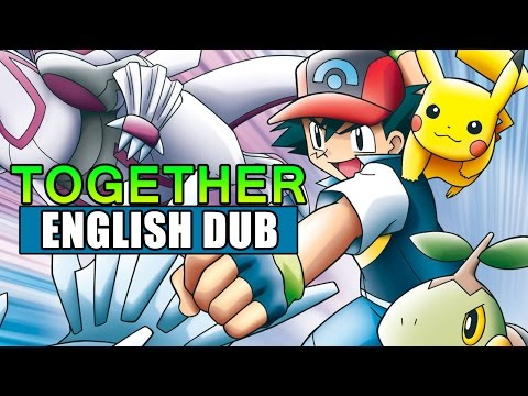 """""""Together"""" ENGLISH DUB COVER Ft. Roux - From Pokémon Diamond And Pearl (Opening 1)"""