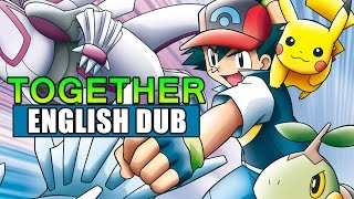 """Together"" ENGLISH DUB COVER ft. roux - from Pokémon Diamond and Pearl (Opening 1)"