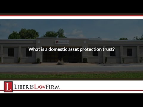 What is a domestic asset protection trust?