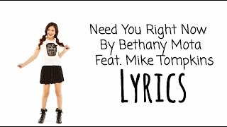 Bethany Mota feat. Mike Tompkins - Need You Right Now - Lyrics