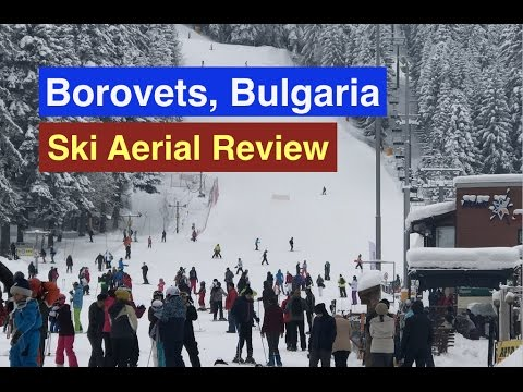 Borovets Ski Resort Aerial Review