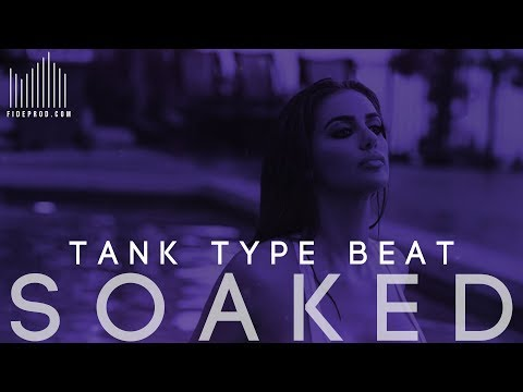 """Tank Type Beat - Sexy RNB Beat 
