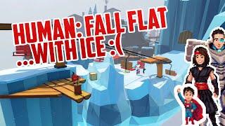 Ice + Human: Fall Flat = BAD TIME