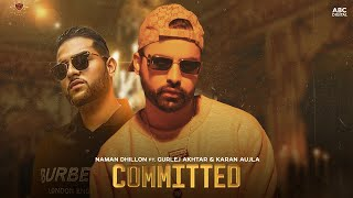 Committed (Gurlej Akhtar, Naman Dhillon) Mp3 Song Download