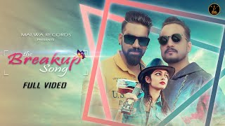 THE BREAKUP SONG (Full ) Raju Rao | Pooja Nagar | Rohit Pandey | Latest Punjabi songs 2019