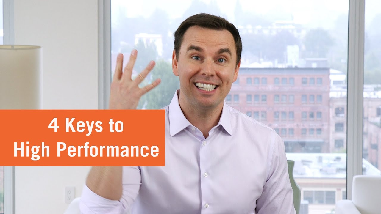 4 Keys to Reaching High Performance (from founder of High Performance Academy)