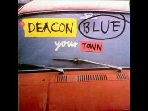 Deacon Blue  - Your Town (Perfecto Mix)