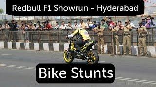 Redbull F1 Showrun - Hyderabad - Part #1  (Bike Stunts)