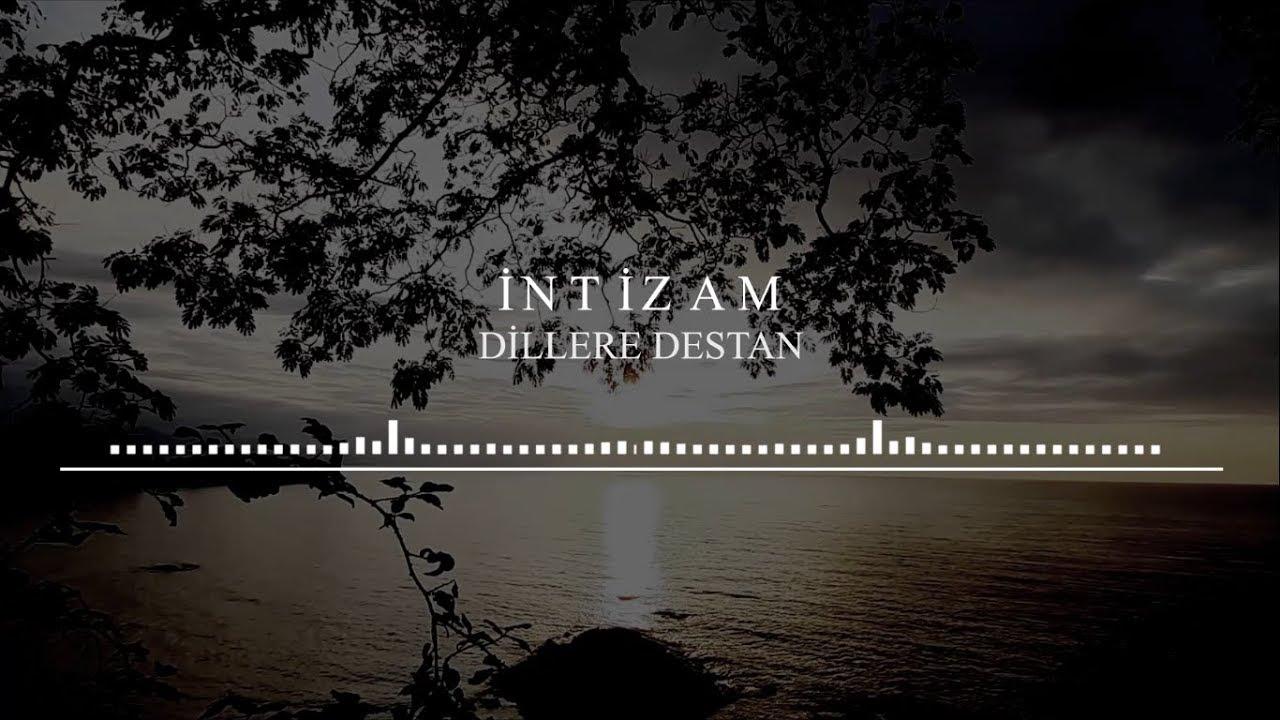 İntizam - Dillere Destan ( Lyric Video )