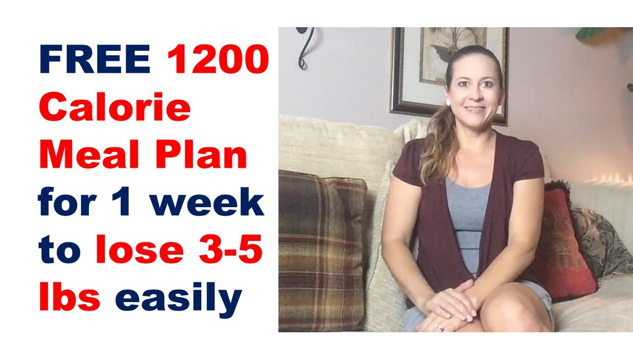 1200 calorie meal plan , 1200 calorie diet plan for weight loss, fat loss  meal plan for 1 week - YouTube