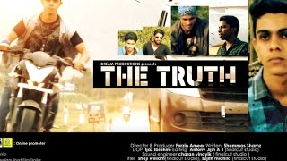 THE TRUTH|SHORT FILM 2015|Dedicated All Loving Friends