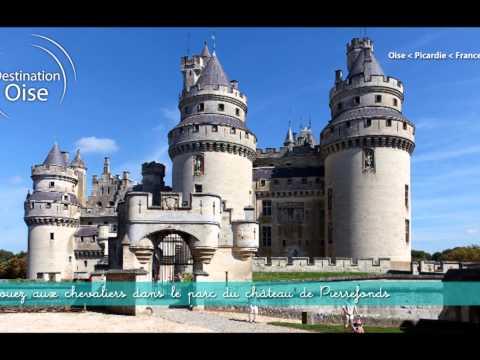 Destination Oise : La vie de châteaux