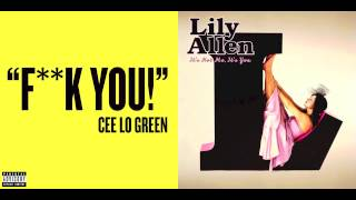 Cee Lo Green vs. Lily Allen - F**k You (Mashup)