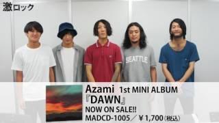 Azami、TOWER RECORDS限定ミニ・アルバム『DAWN』リリース!―激ロック動画メッセージ