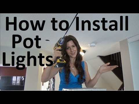 How to install Pot Lights in Ceiling | Recessed Lighting, Can Lights