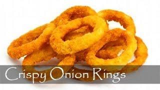 Onion Rings Recipe - Light and Crispy