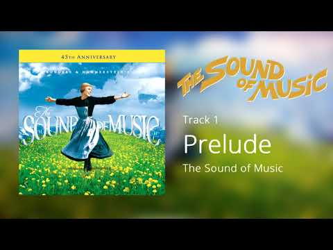 Prelude, The Sound of Music (1965) [Official Soundtrack]