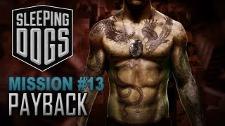 Sleeping Dogs Playthrough / Gameplay - Mission 13 - Payback [PT-BR] (PC/X360/PS3)