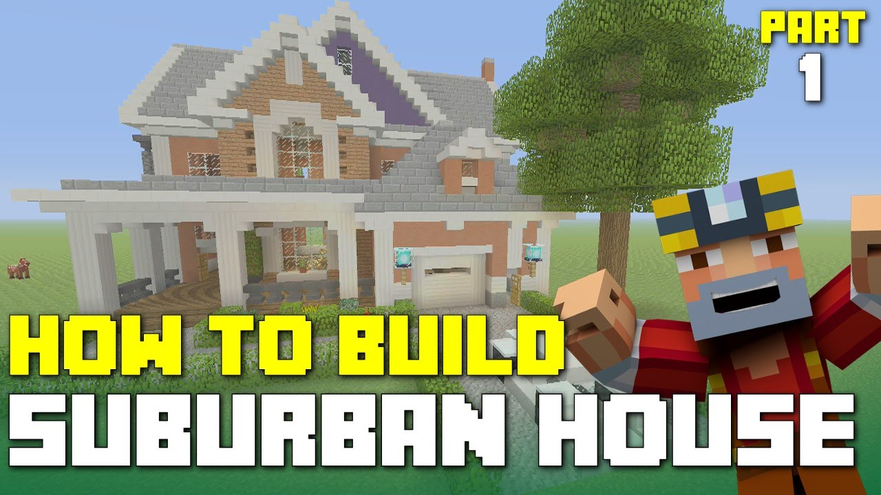 Minecraft Xbox 360 One How To Build Suburban House Part 1 3 Youtube