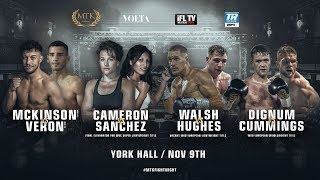 LIVE PROFESSIONAL BOXING! -  MTK GLOBAL PRESENTS - ' MTK FIGHT NIGHT' - FROM YORK HALL, LONDON