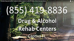 Christian Drug and Alcohol Treatment Centers Captiva FL (855) 419-8836 Alcohol Recovery Rehab