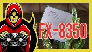 AMD FX-8350 Test in 7 Games (2020)