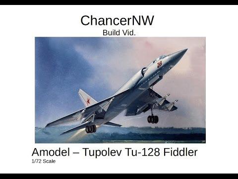 Tu128 Fiddler Build Video