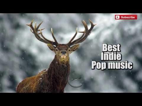 2017 The Best Indie music - Indie Pop - Alternative Rock - Indie Rock Songs