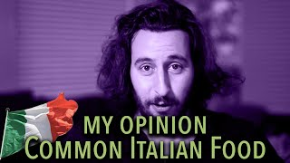 My Opinion about ITALIAN FOOD  [with rating] | Fun European Mix