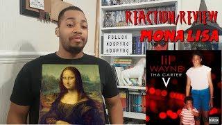 Lil Wayne - Mona Lisa ft. Kendrick Lamar Tha Carter V Reaction/Review