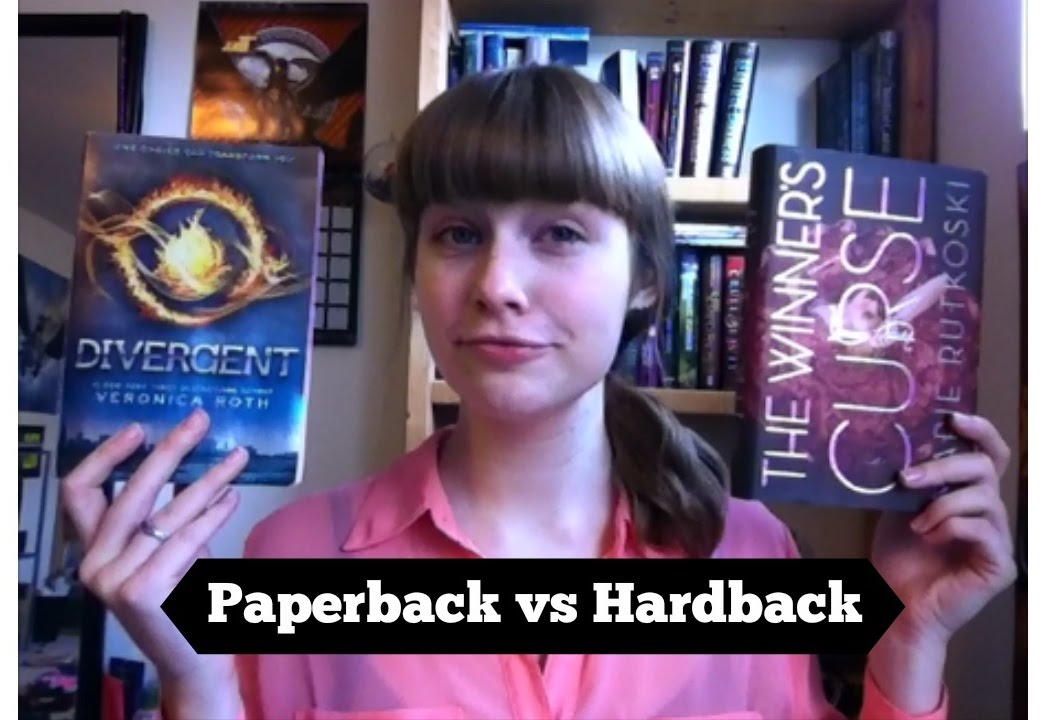Hard Cover Book And Paper Back ~ Paperback vs hardback youtube