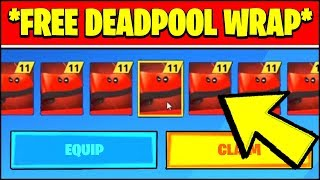 HOW TO UNLOCK THE NEW DEADPOOL WRAP FOR FREE *RIGHT NOW* (Fortnite ALL WEEK 6 DEADPOOL CHALLENGES)