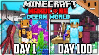 I Survived 100 Days in an OCEAN ONLY World in Hardcore Minecraft... Here's What Happened